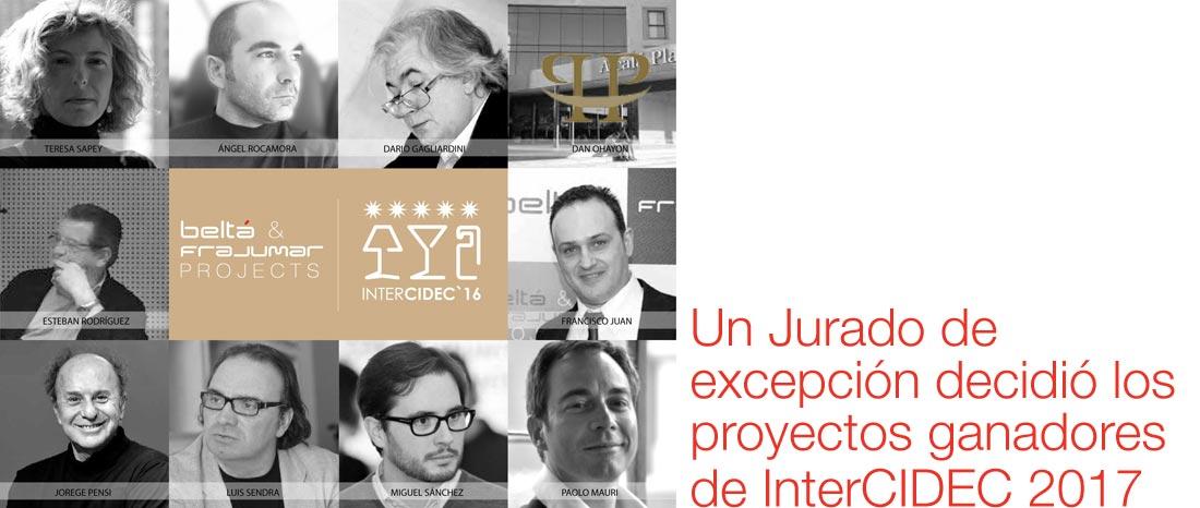 Un Jurado de excepción decidió los proyectos ganadores de InterCIDEC 2017